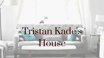 Tristan Kade's House